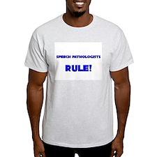 Speech Pathologists Rule! T-Shirt