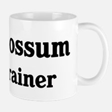 Opossum trainer Mug