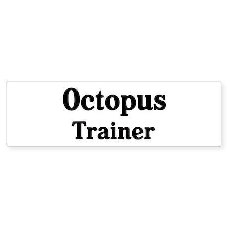Octopus trainer Bumper Sticker (50 pk)