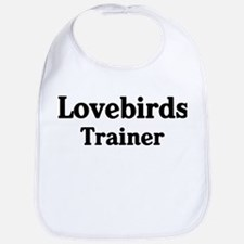Lovebirds trainer Bib