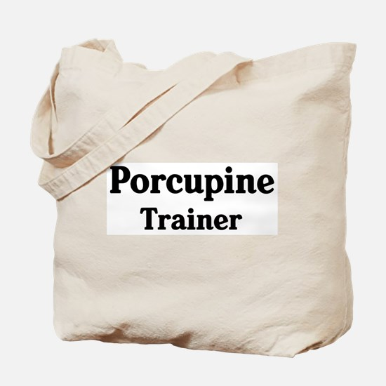 Porcupine trainer Tote Bag