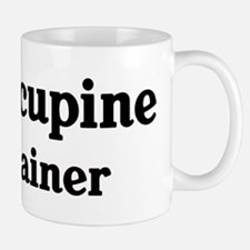 Porcupine trainer Mug