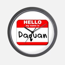 Hello my name is Daquan Wall Clock