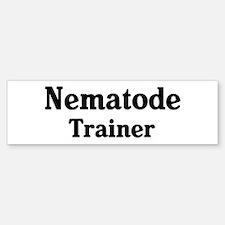 Nematode trainer Bumper Bumper Bumper Sticker
