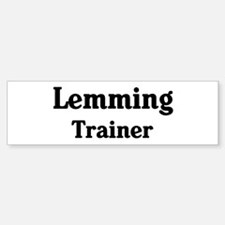Lemming trainer Bumper Bumper Bumper Sticker