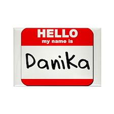 Hello my name is Danika Rectangle Magnet
