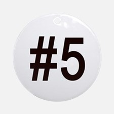 #5 birth order baby number five Ornament (Round)