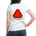 Slow Moving Vehicle Sign - Jr. Ringer T-Shirt