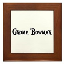 Gnome Bowman Framed Tile