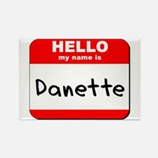 Hello my name is Danette Rectangle Magnet