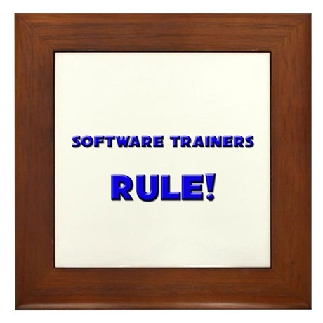 Software Trainers Rule! Framed Tile
