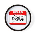 Hello my name is Dane Wall Clock