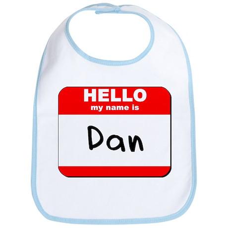 Hello my name is Dan Bib