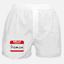 Hello my name is Damon Boxer Shorts
