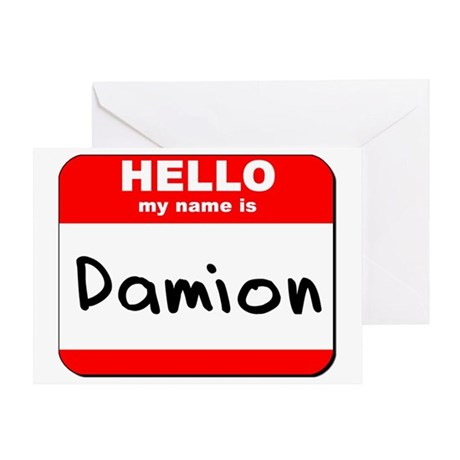 Hello my name is Damion Greeting Card
