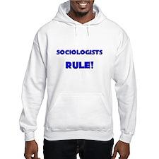 Sociologists Rule! Hoodie