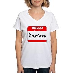 Hello my name is Damian Shirt