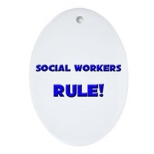Social Workers Rule! Oval Ornament
