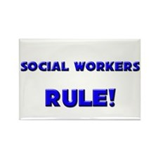 Social Workers Rule! Rectangle Magnet