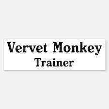 Vervet Monkey trainer Bumper Bumper Bumper Sticker