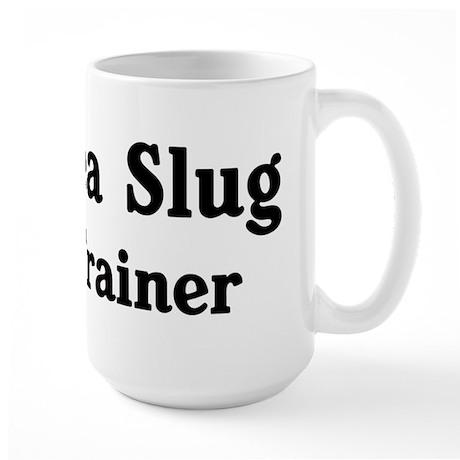 Sea Slug trainer Large Mug