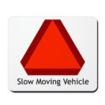 Slow Moving Vehicle Sign - Mousepad