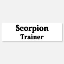 Scorpion trainer Bumper Bumper Bumper Sticker