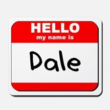 Hello my name is Dale Mousepad