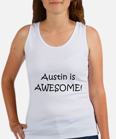 Cute Austin is awesome Women's Tank Top