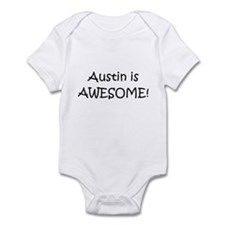 Cute Austin is awesome Infant Bodysuit