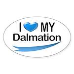 I Love My Dalmation Oval Sticker