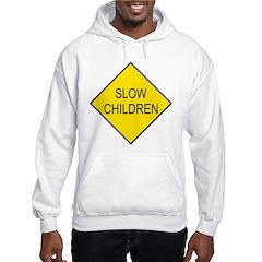 Slow Children Sign Hooded Sweatshirt