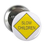 "Slow Children Sign - 2.25"" Button (100 pack)"