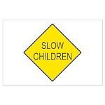 Slow Children Sign - Large Poster