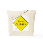 Slow Children Sign - Tote Bag
