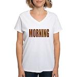 Rising and Shine Women's V-Neck T-Shirt