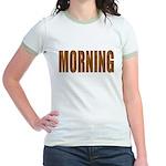 Rising and Shine Jr. Ringer T-Shirt