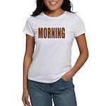 Rising and Shine Women's T-Shirt