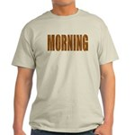 Rising and Shine Light T-Shirt