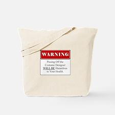 Pissing Off Costume Designer 001 Tote Bag