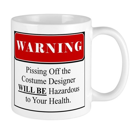 Pissing Off Costume Designer 001 Mug By Twilightsdesign