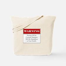 Pissing Off Costume Designer 002 Tote Bag