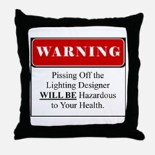 Pissing OffLighting Designer 002 Throw Pillow