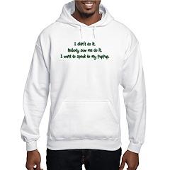 Want to Speak to PapPap Hoodie