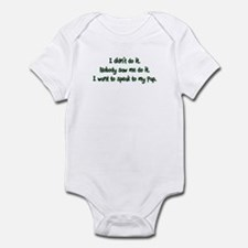 Want to Speak to Pap Infant Bodysuit