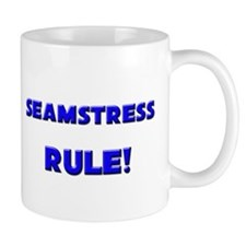 Seamstress Rule! Mug