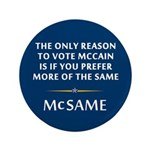 McCain is the Same 3.5