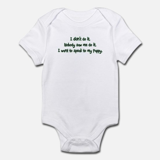 Want to Speak to Pappy Infant Bodysuit