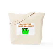 HAVE MONSTER FUN Tote Bag