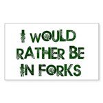 Rather Be in Forks Rectangle Sticker